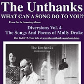 What Can a Song Do to You? de The Unthanks