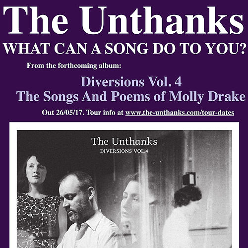What Can a Song Do to You? by The Unthanks