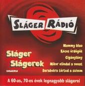 Sláger Slágerek 1. von Various Artists
