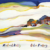 Color Factory by Michael Kelly