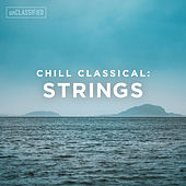 Classical Chillout: Strings, Vol. 1 by Various Artists