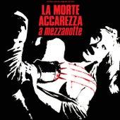 La morte accarezza a mezzanotte (Original Motion Picture Soundtrack) von Various Artists