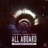 All Aboard (Dimitri Vegas & Like Mike Edit) von Bassjackers