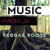 Music from Ja: Reggae Roots by Various Artists