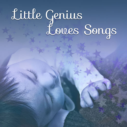 Little Genius Loves Songs – Music for Baby, Build Your Baby IQ, Educational Music, Beethoven for Kids de Baby Can't Sleep