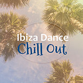 Ibiza Dance Chill Out – Party Time, Chill Out Music, Sounds to Have Fun, Drinks & Cocktails von Chill Out