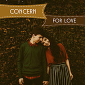 Concern for Love - Favourite Common Song, Sensitivity and Feeling, Passionate Kiss on the Lips, Fantastic Evening by Jazz for A Rainy Day