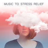 Music to Stress Relief – Calming Sounds, Peaceful Waves, Relaxing Music, New Age, Healing Therapy by Yoga Relaxation Music
