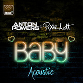 Baby (Acoustic Mix) by Pixie Lott