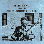 Live In Cook County Jail de B.B. King