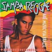 Samba Reggae (Axé Music Via Brazil) de Various Artists