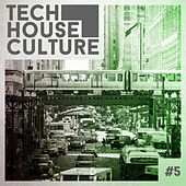 Tech House Culture #5 by Various Artists