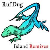 Island Remixes de Ruf Dug