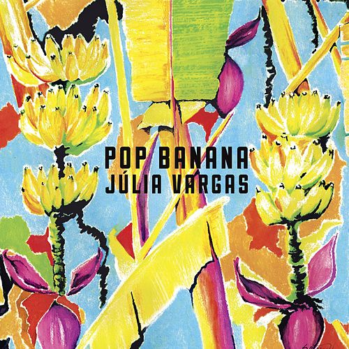 Pop Banana de Júlia Vargas
