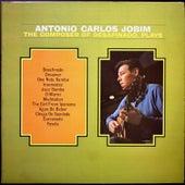 The Composer of Desafinado Plays.... by Antônio Carlos Jobim (Tom Jobim)