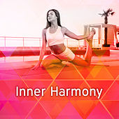 Inner Harmony – Meditation Music, Yoga Sounds, Deep Focus, Healing Music, Buddha Lounge, Calmness, Stress Relief, Nature Sounds de Zen Meditation and Natural White Noise and New Age Deep Massage