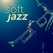 Soft Jazz by Various Artists
