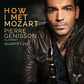 How I Met Mozart by Pierre Génisson and Quartet 212