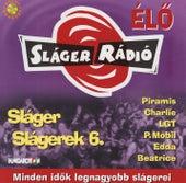 Sláger slágerek 6. von Various Artists