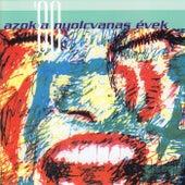 Azok a nyolcvanas évek by Various Artists