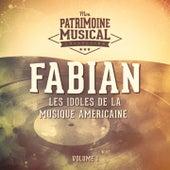 Les idoles de la musique américaine : Fabian, Vol. 1 van Fabian
