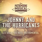 Les idoles du rock instrumental : Johnny and The Hurricanes, Vol. 2 de Johnny & The Hurricanes