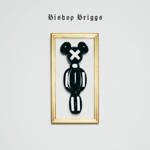 Play & Download Bishop Briggs by Bishop Briggs | Napster