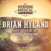 Les idoles de la musique américaine : Brian Hyland, Vol. 1 de Brian Hyland
