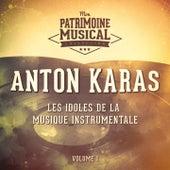Les idoles de la musique instrumentale : Anton Karas, Vol. 1 von Anton Karas