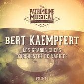 Les grands chefs d'orchestre de variété : Bert Kaempfert, Vol. 1 by Bert Kaempfert