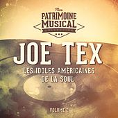 Les idoles américaines de la soul : Joe Tex, Vol. 2 de Joe Tex