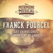 Les grands chefs d'orchestre de variété : Franck Pourcel, Vol. 1 von Franck Pourcel