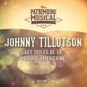 Les idoles de la musique américaine : Johnny Tillotson, Vol. 2 de Johnny Tillotson