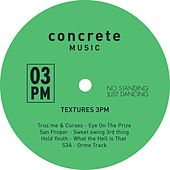 Texture 3PM (No Standing Just Dancing) by Various Artists