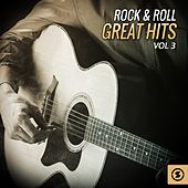 Rock & Roll Great Hits, Vol. 3 by Various Artists