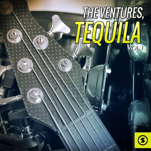 Tequila, Vol. 1  by The Ventures