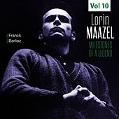 Milestones of a Legend - Lorin Maazel, Vol. 10 von Lorin Maazel