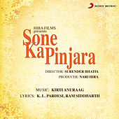 Sone Ka Pinjara (Original Motion Picture Soundtrack) by Various Artists