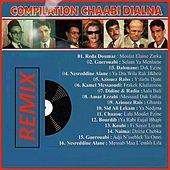 Compilation Chaabi Dialna (Remix) by Various Artists