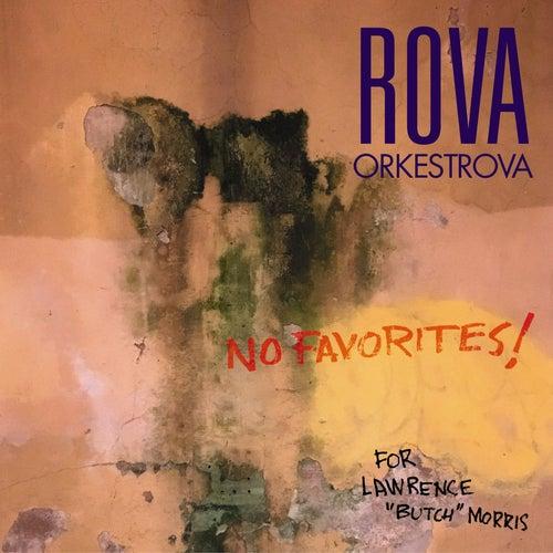 No Favorites! by Rova Saxophone Quartet