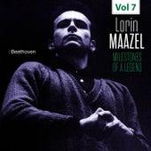 Milestones of a Legend - Lorin Maazel, Vol. 7 by Lorin Maazel