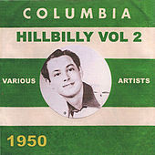 Columbia Hillbilly 1950 Vol.2 by Various Artists