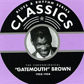 Clarence Gatemouth Brown Blues & Rhythm Series Classics 1952-1954 de Clarence