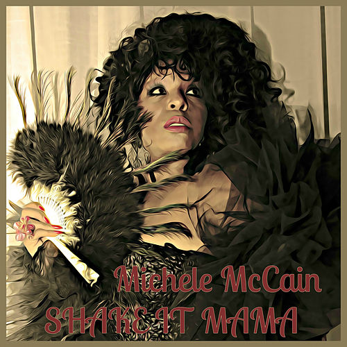 Shake It Mama de Michele Mccain