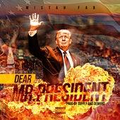 Dear Mr. President by Mistah F.A.B.