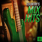 Country's Mix Hits by Various Artists