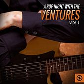 A Pop Night with The Ventures, Vol. 1 fra The Ventures