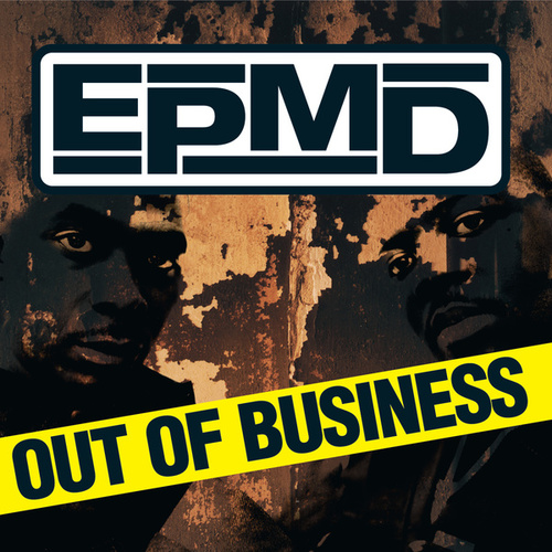 Out Of Business by EPMD