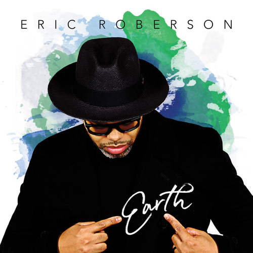 Earth by Eric Roberson