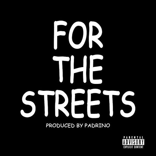 For the Streets by Blaze Carter